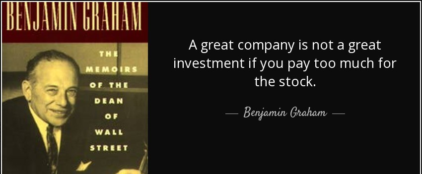 quote-a-great-company-is-not-a-great-investment-if-you-pay-too-much-for-the-stock-benjamin-graham-89-26-27